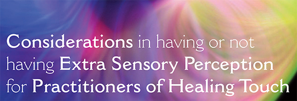 extra sensory perception and healing touch