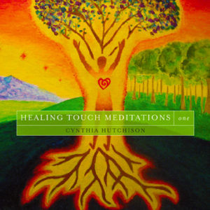 Healing Touch Meditations One