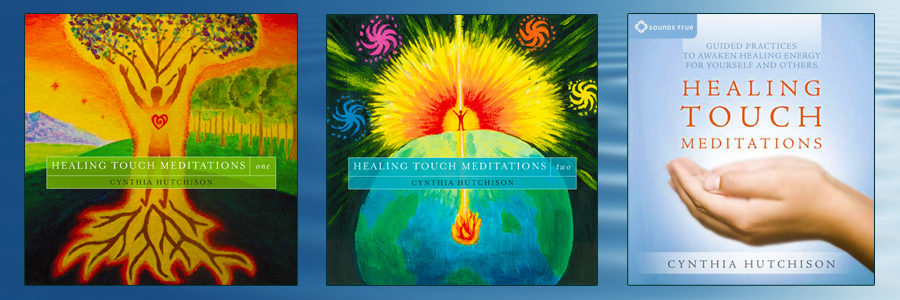 healing touch meditations cynthia hutchison boulder